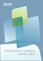 Estonian: Toduainete hügieeni põhialused